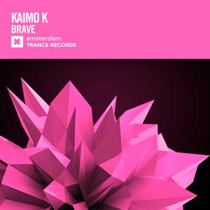 KAIMO K - Brave