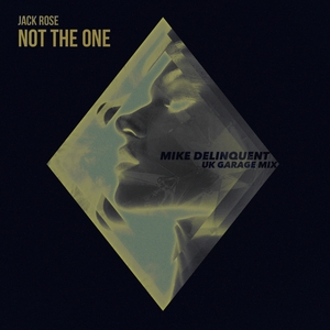JACK ROSE - Not The One