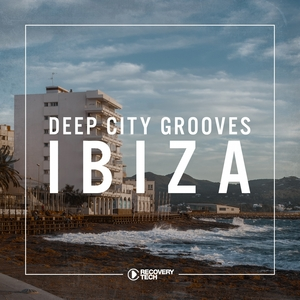 VARIOUS - Deep City Grooves Ibiza