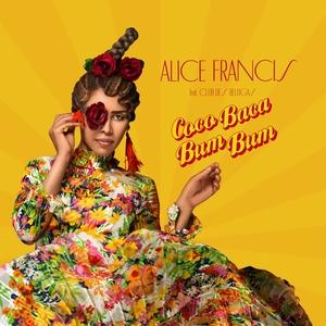 ALICE FRANCIS - Coco Baca Bum Bum (feat Club Des Belugas)