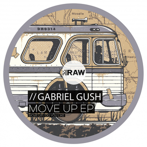 GABRIEL GUSH - Move Up EP