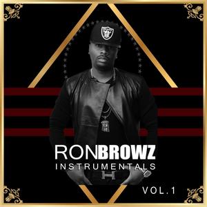 RON BROWZ - Ron Browz Instrumentals Vol 1