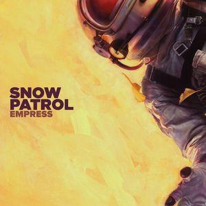 SNOW PATROL - Empress