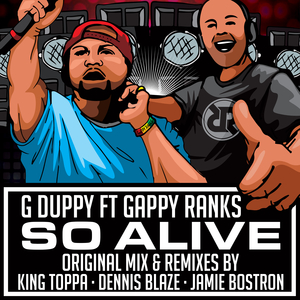 G DUPPY feat GAPPY RANKS - So Alive