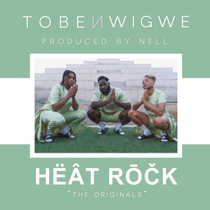 TOBE NWIGWE - Heat Rock