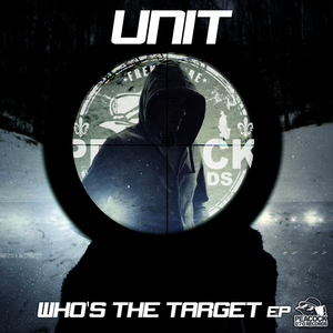 UNIT - Who's The Target