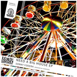 SONNY FODERA - Need A Big House EP