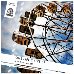 ASA BUCHANAN - One Life 2 Live