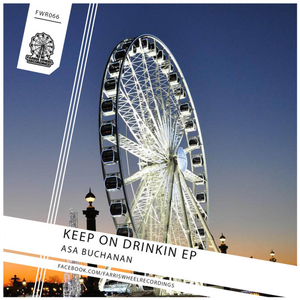 ASA BUCHANAN - Keep On Drinkin EP