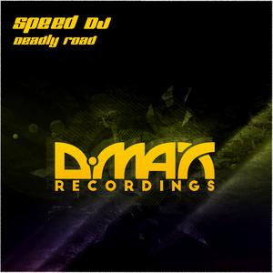 SPEED DJ - Deadly Road