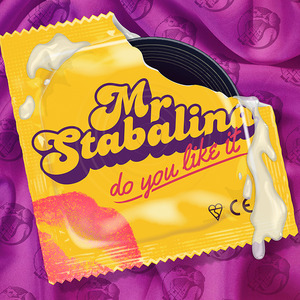 MR STABALINA - Do You Like It EP