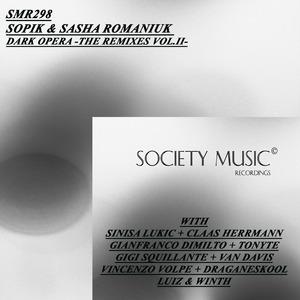 SOPIK/SASHA ROMANIUK - Dark Opera - The Remixes Vol II