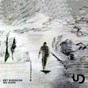 KET ROBINSON - No Hope