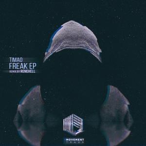 TIMAO - Freak EP