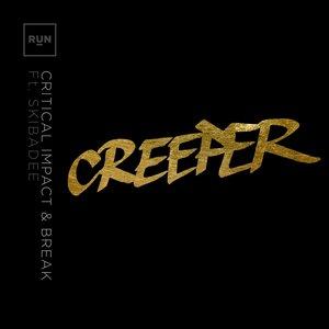 CRITICAL IMPACT/BREAK feat SKIBADEE - Creeper/Death Wish