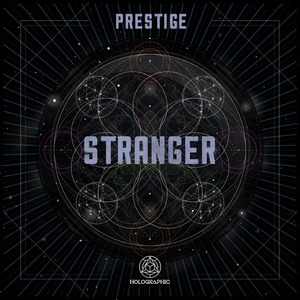 PRESTIGE - Stranger