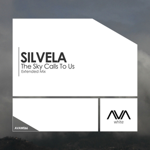 SILVELA - The Sky Calls To Us (Extended Mix)