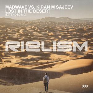 MADWAVE vs KIRAN M SAJEEV - Lost In The Desert (Extended Mix)
