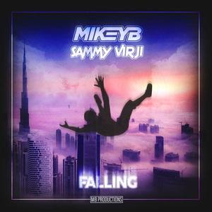 MIKEY B & SAMMY VIRJI - Falling