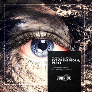MARK & LUKAS - Eye Of The Storm: Part I