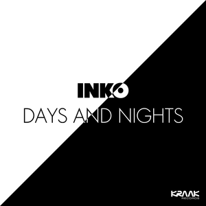 INKO - Days & Nights