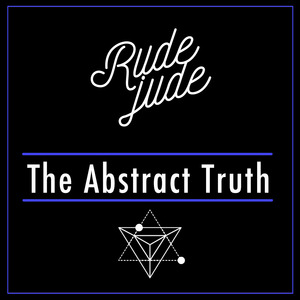 RUDE JUDE - The Abstract Truth