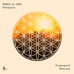BANCO DE GAIA - Heliopolis (Framewerk Remixes)