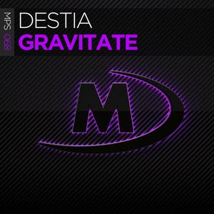 DESTIA - Gravitate