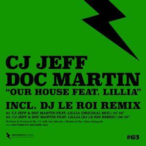CJ JEFF/DOC MARTIN feat LILIA - Our House