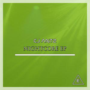 CJ ANTZ - Nightcore EP