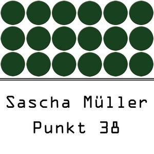 SASCHA MULLER - Punkt 38