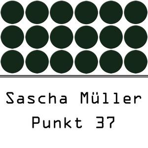 SASCHA MULLER - Punkt 37