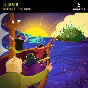 DROPGUN/JESSE WILDE - Uluwatu