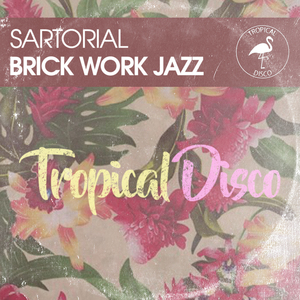 SARTORIAL - Brick Work Jazz
