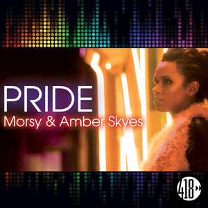 MORSY/AMBER SKYES - Pride