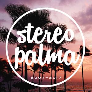 STEREO PALMA - Stereo Palma 2007-2017