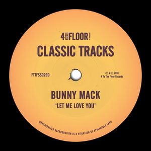BUNNY MACK - Let Me Love You