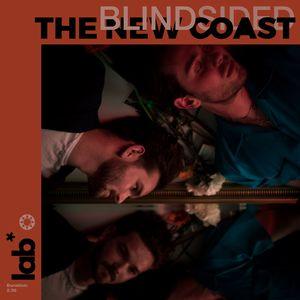 THE NEW COAST - Blindsided