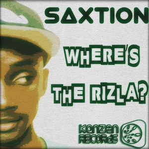 SAXTION - Where's The Rizla?