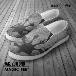 JAG & YUJI ONO - Magic Feet