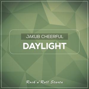 JAKUB CHEERFUL - Daylight