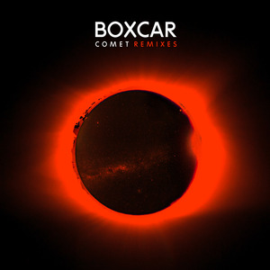 BOXCAR - Comet (Remixes)