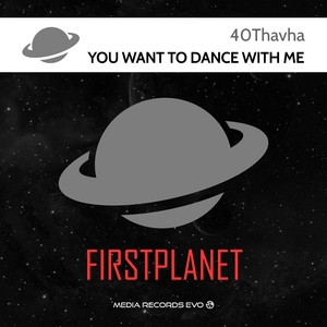 40THAVHA - You Want To Dance With Me
