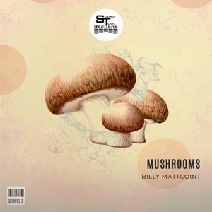 BILLY MATTCOINT - Mushrooms