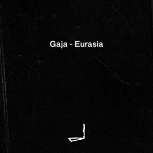 GAJA - Eurasia