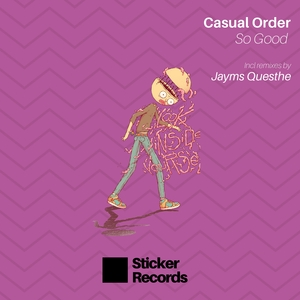CASUAL ORDER - So Good