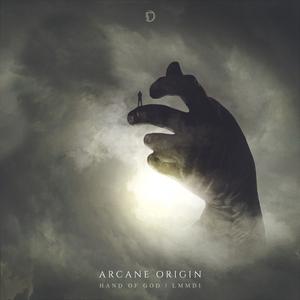 ARCANE ORIGIN - Hand Of God/LMMDI