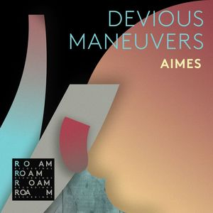 AIMES - Devious Maneuvers