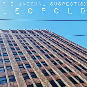 THE JAZZUAL SUSPECTS - Leopold