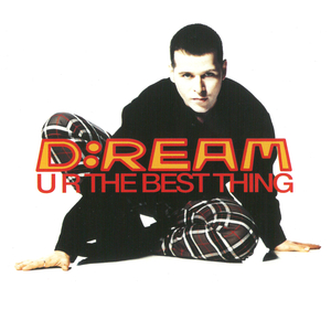 D REAM - U R The Best Thing (Remixes)